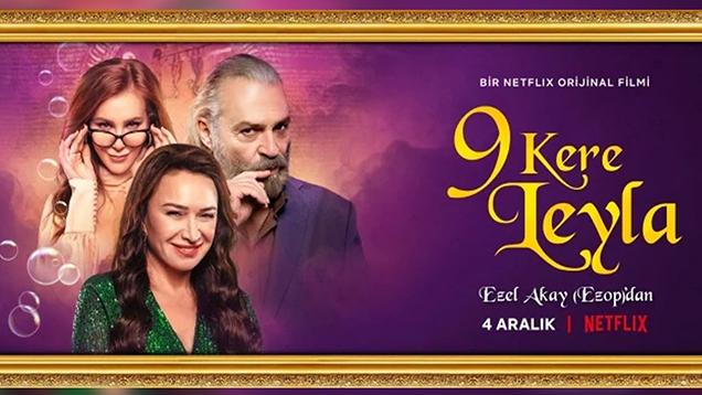 9 Kere Leyla Filminde Geri Sayım Başladı! 9 Kere Leyla Filminin Tanıtım Fragmanı İzle