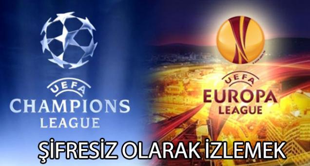 Avrupa Ligi Maçlarını Şifresiz izlemek