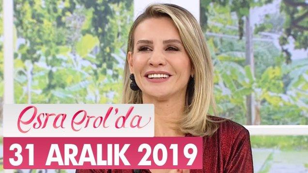 Esra Erol'da 31 Aralık 2019 Programı