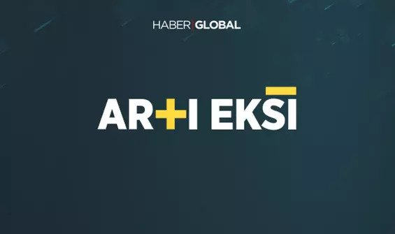artı eksi haber global