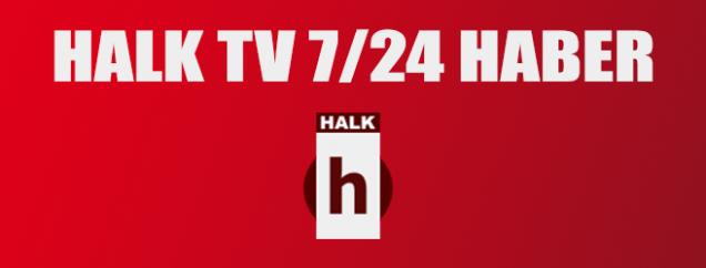 Halk Tv Son Dakika Haberleri izle