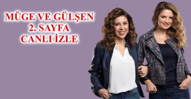 Müge ve Gülşen'le 2. Sayfa 1 Ocak Bölümünde Yaşananlar ve Olaylar